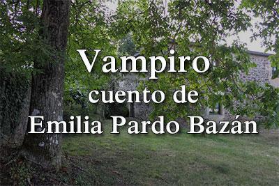 Cuento de Emilia Pardo Bazán