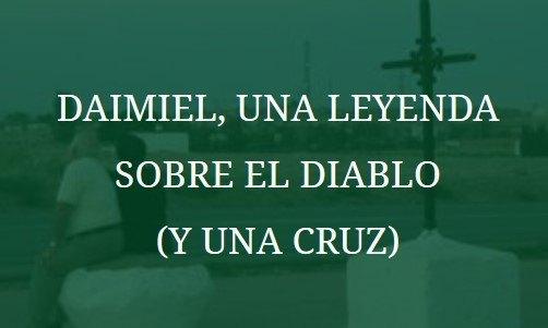 Artículo Daimiel, una leyenda sobre el diablo y una cruz